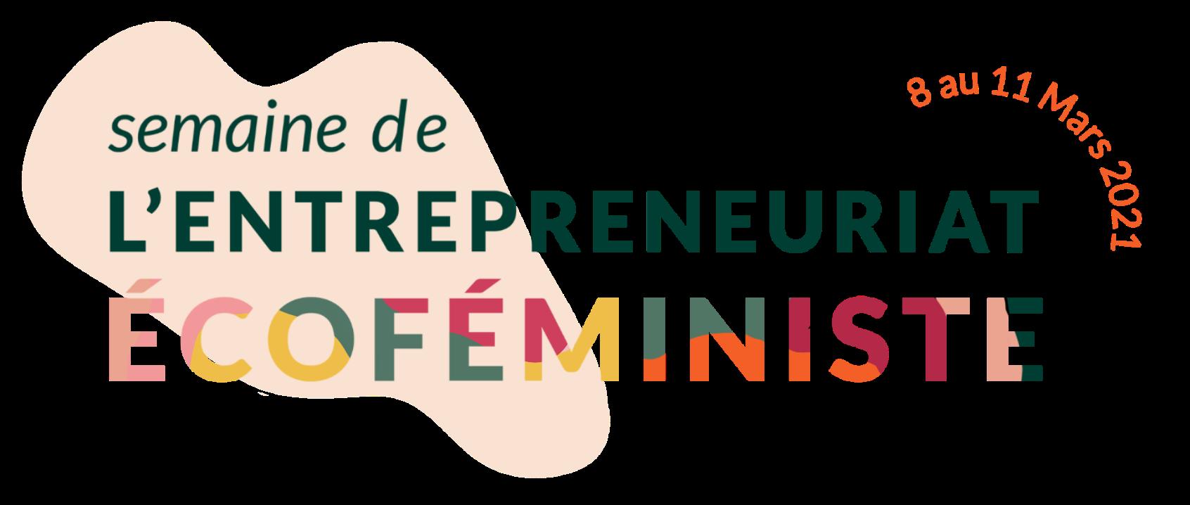 Semaine de l'Entrepreneuriat Ecofeministe